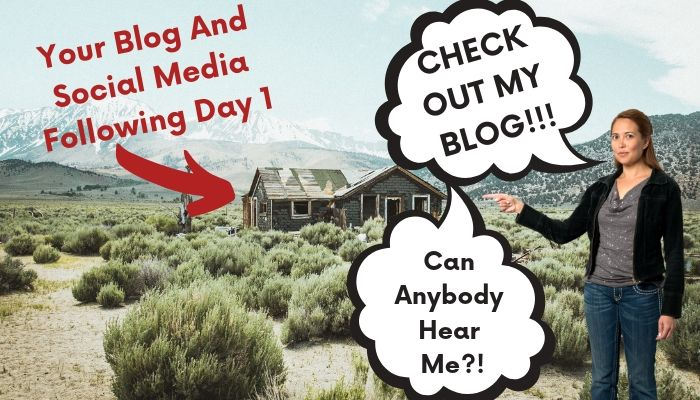 A person asking for blog visitors in the middle of nowhere.